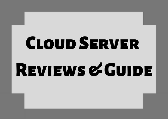 Cloud Server Reviews & Guide