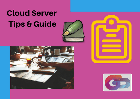Cloud Server Tips & Guide