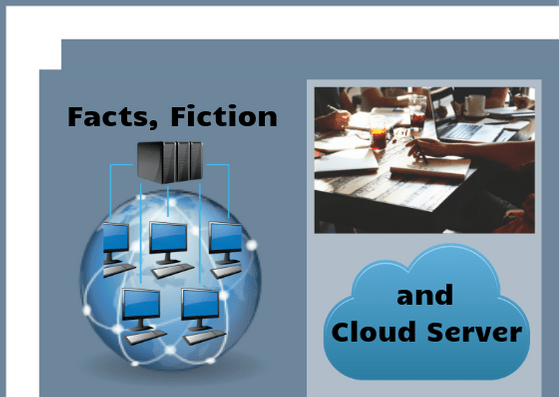 Facts, Fiction and Cloud Server