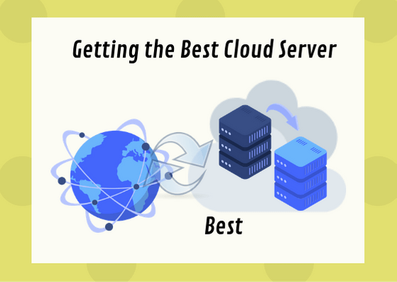 Getting the Best Cloud Server