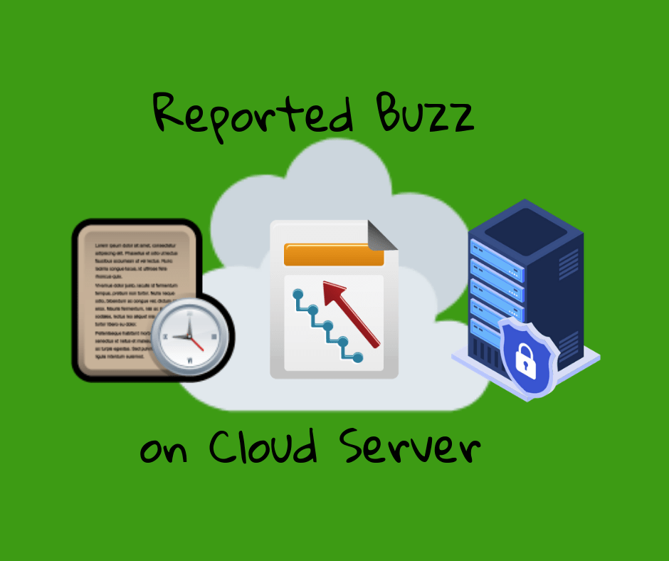 Reported Buzz on Cloud Server Exposed