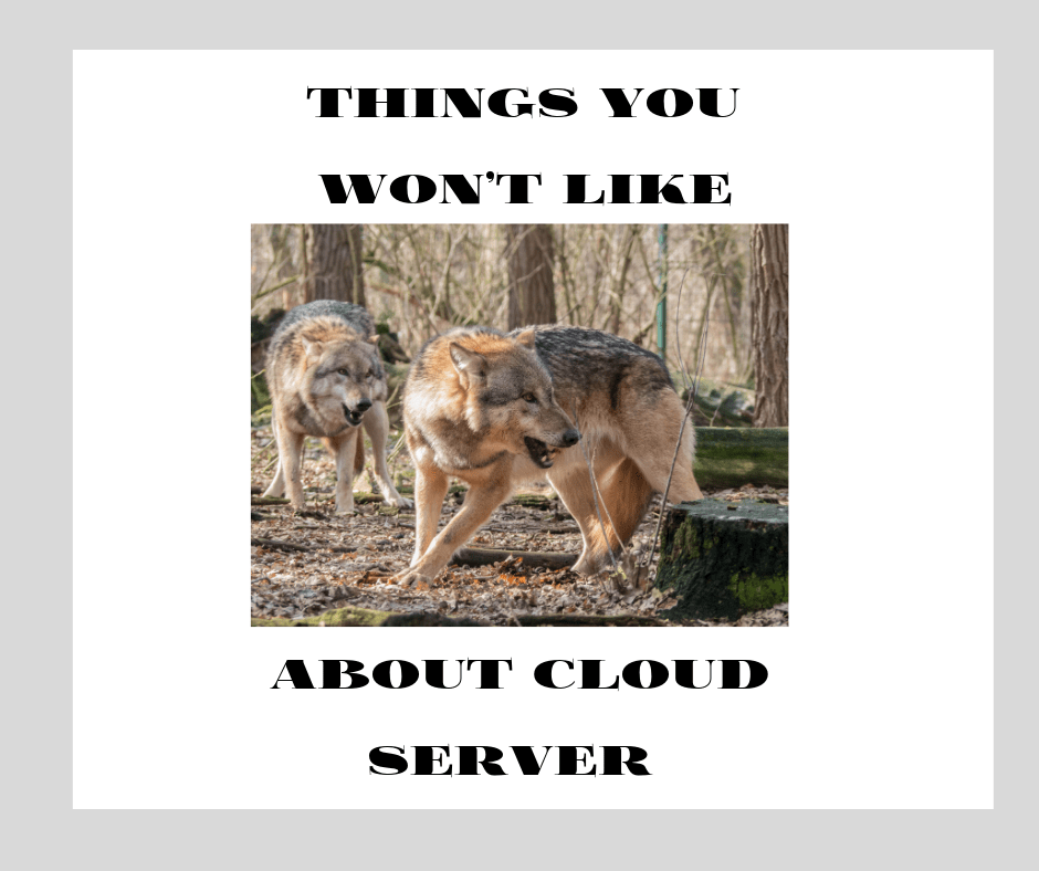 Things You Won't Like About Cloud Server and Things You Will