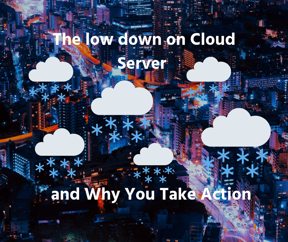 the Low Down on Cloud Server