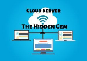 the hidden gem cloud 300x213 - The Hidden Gem of Cloud Server