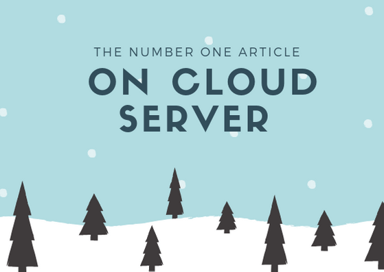 the number one article on Cloud Server