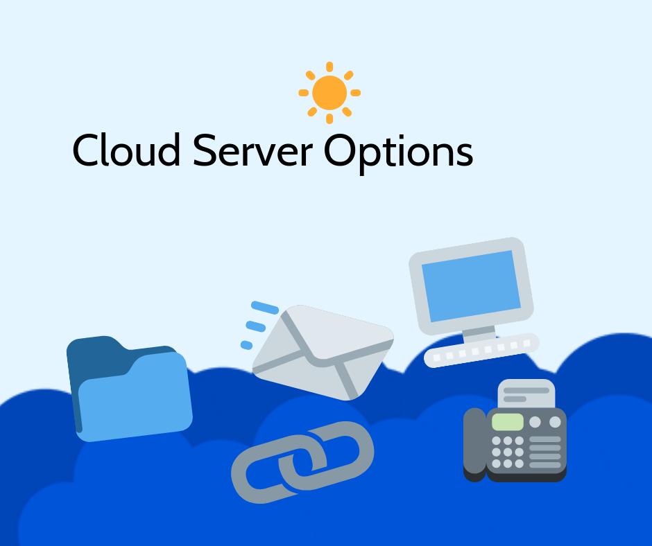 Cloud Server Options