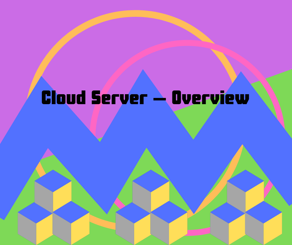 Cloud Server Overview