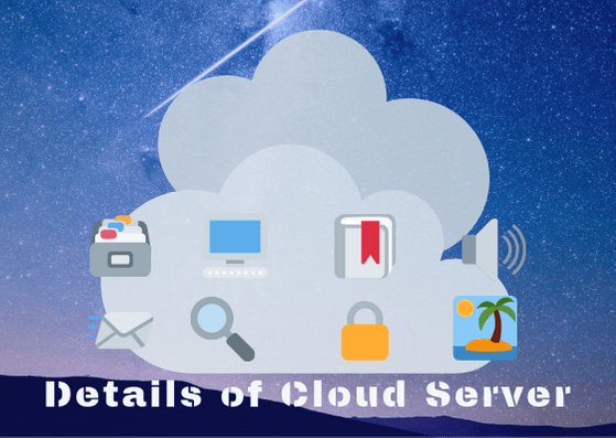 Details of Cloud Server