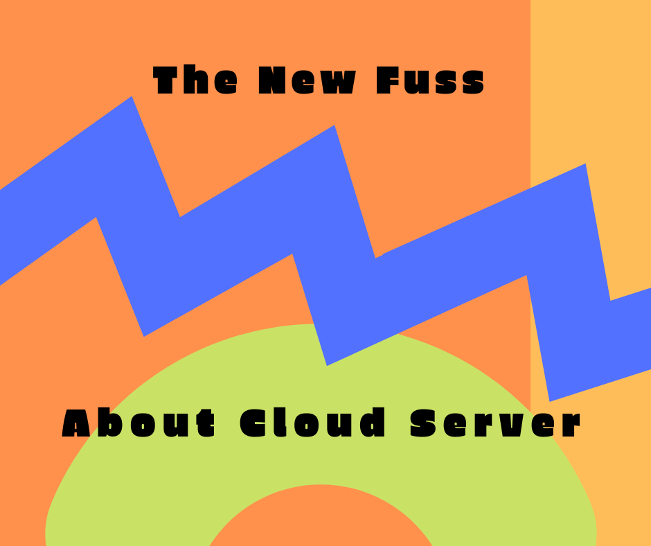 The New Fuss about clod server