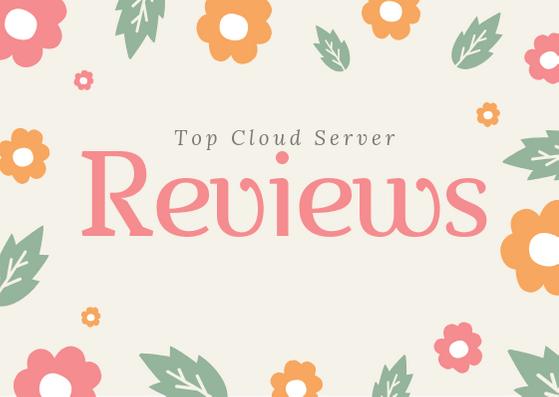Top Cloud Server Reviews!