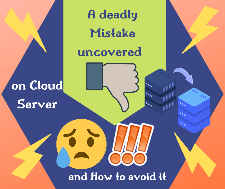 A Deadly Mistake Uncovered on Cloud Server