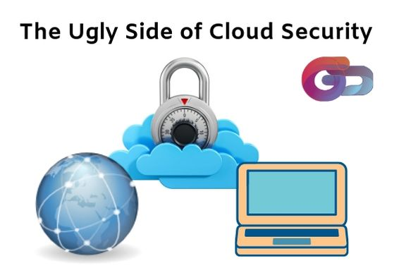 The Ugly Side of Cloud Security