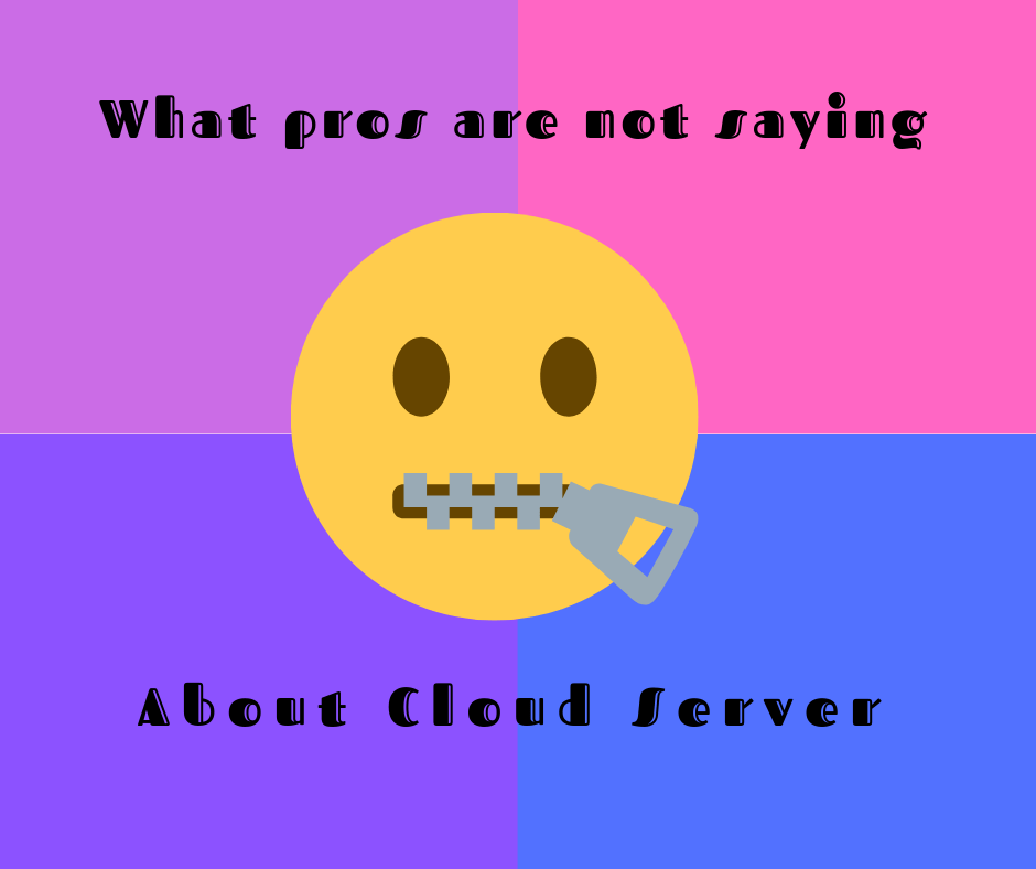 What pros are not saying About Cloud Server