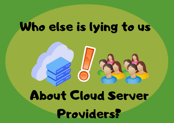 Who Else Is Lying to Us About Cloud Server Providers_