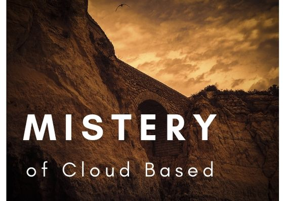 miistery cloud based - The Mystery of Cloud Based That Nobody Is Discussing