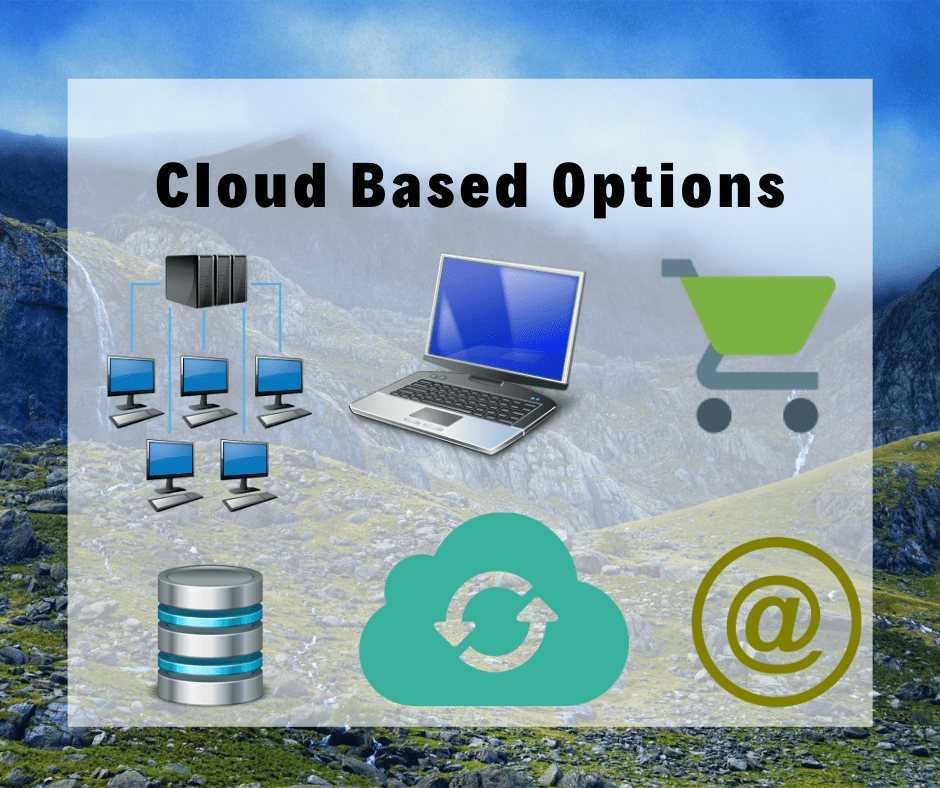 Cloud Based Options