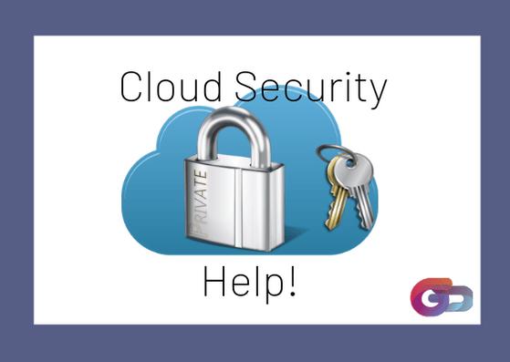 Cloud Security help