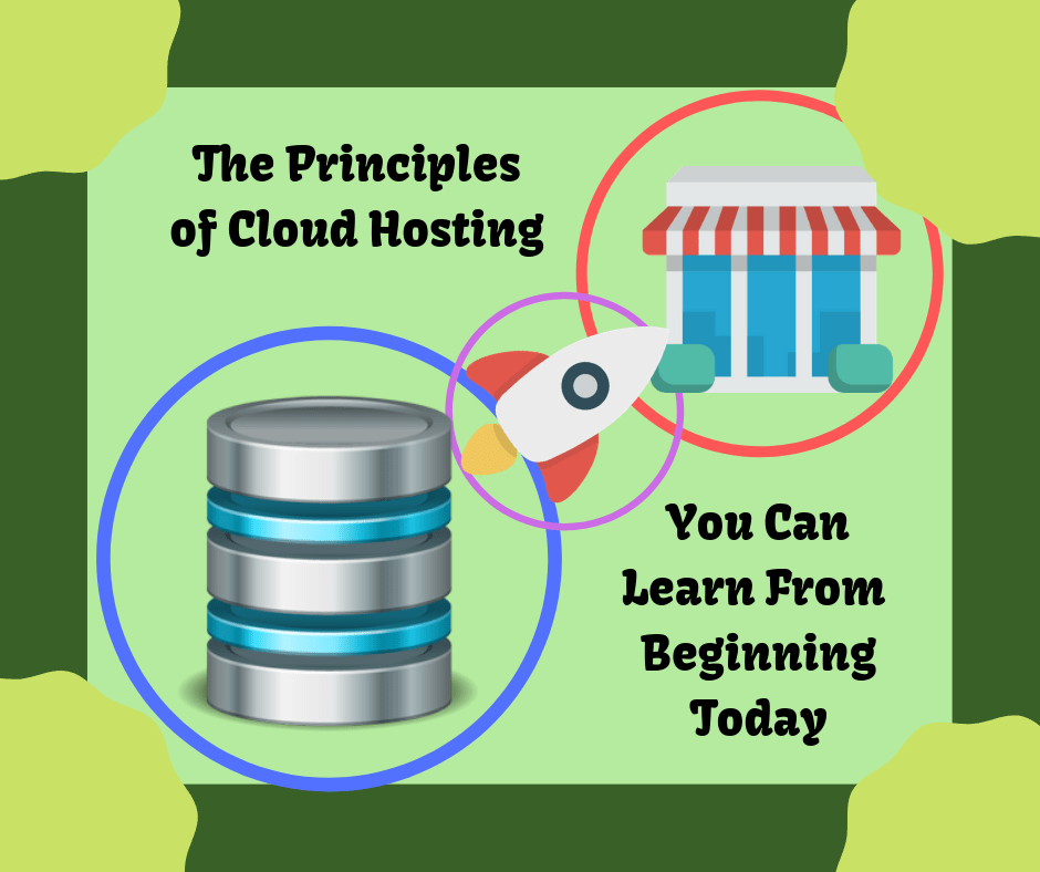 The Principles of Cloud Hosting