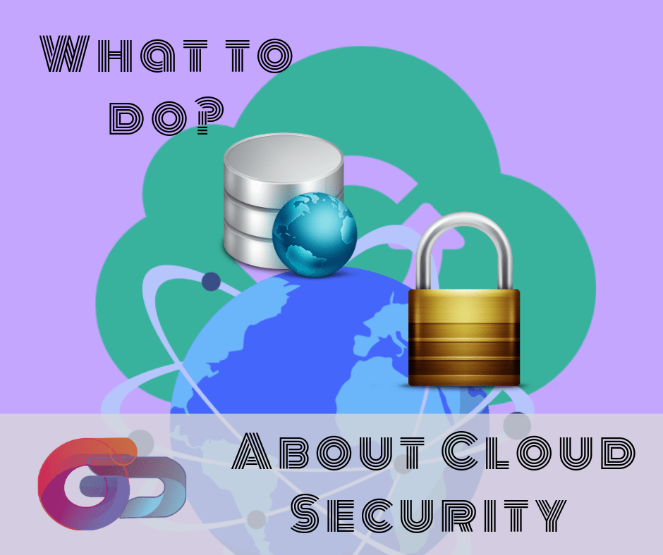 what to do About Cloud Security A