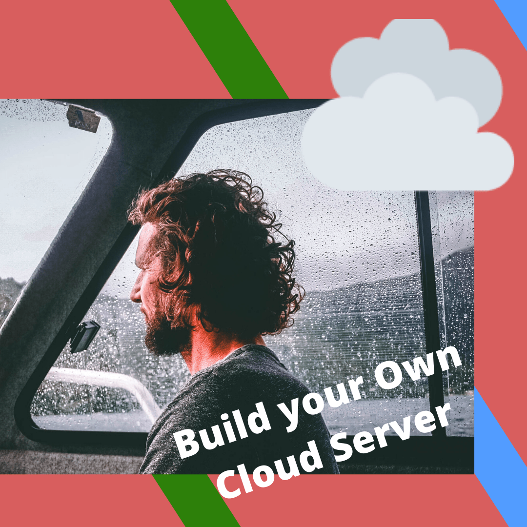 Build your own cloud server